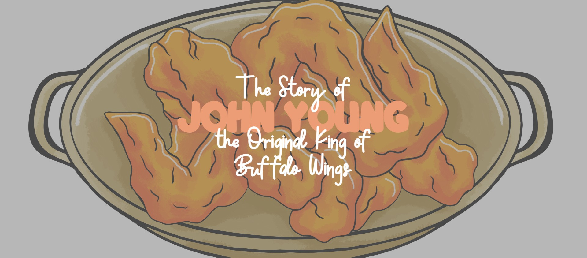 The Story of John Young, the Original King of Buffalo Wings